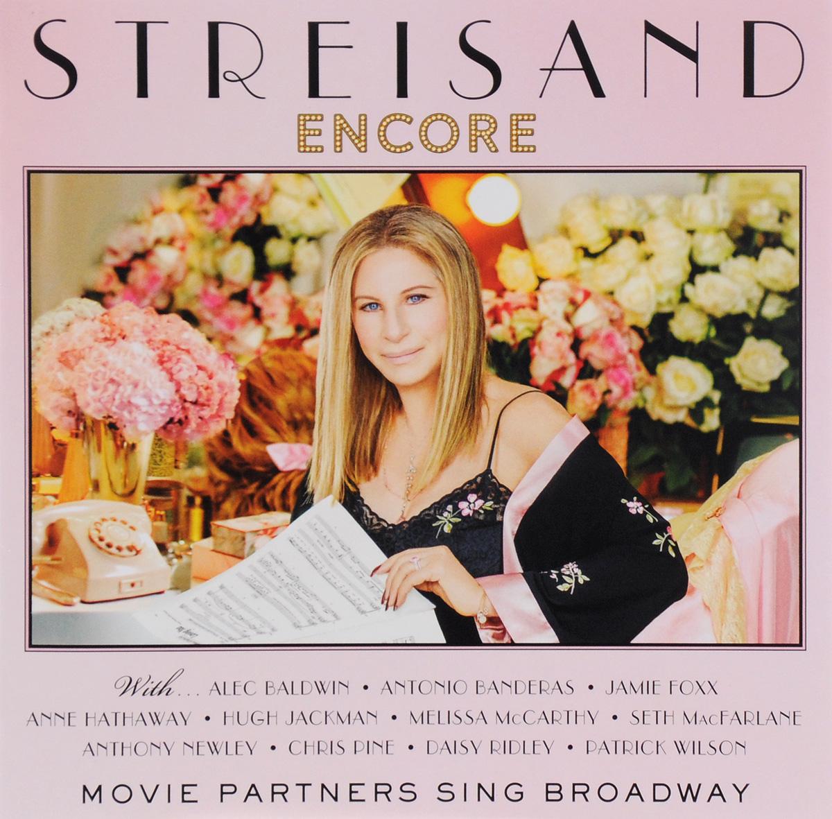 Барбра Стрейзанд Barbra Streisand. Encore: Movie Partners Sing Broadway (CD) barbra streisand barbra streisand partners 2 lp cd