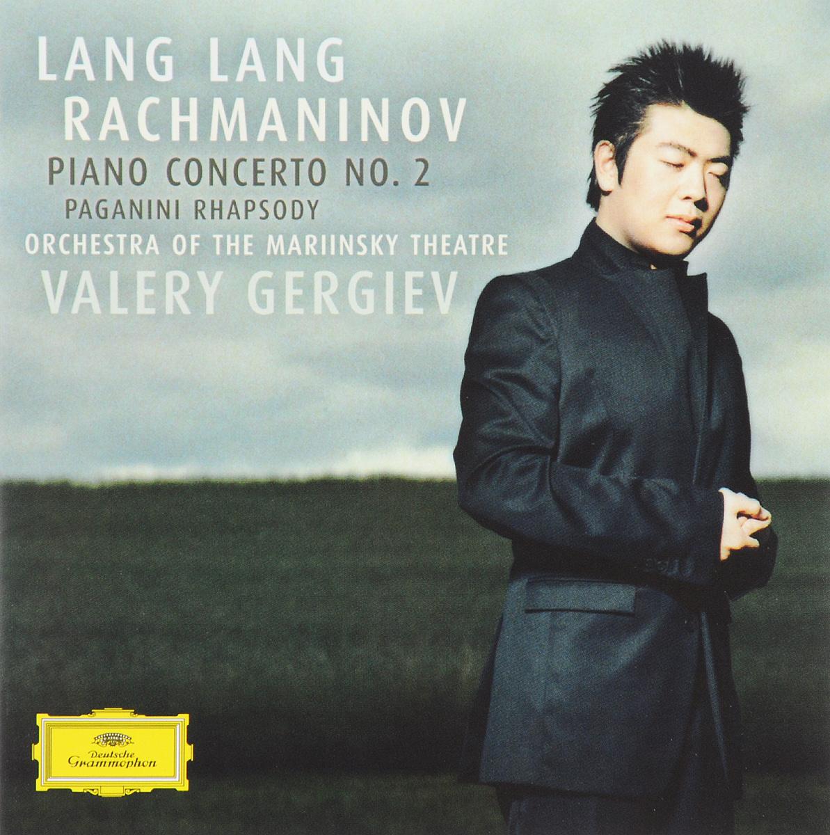 Валерий Гергиев,Ланг Ланг,Orchestra Of The Mariinsky Theatre Valery Gergiev, Lang Lang. Rachmaninov. Piano Concerto No. 2 / Paganini Rhapsody