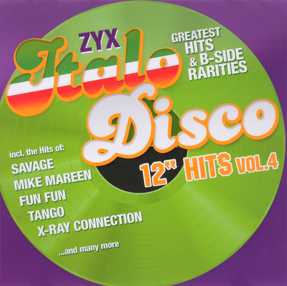 """Fun Fun"",Savage,Brando,Biba,X-Ray Connection,Майк Мэрин,Tango,Duke Lake,Patricia,Майк Роджерс,Flo Astaire Zyx Italo Disco 12"" Hits Vol. 4 (2 CD)"