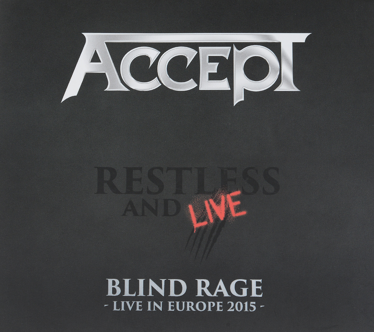 """Accept"" Accept. Restless And Live. Blind Rage. Live In Europe 2015 (2 CD)"