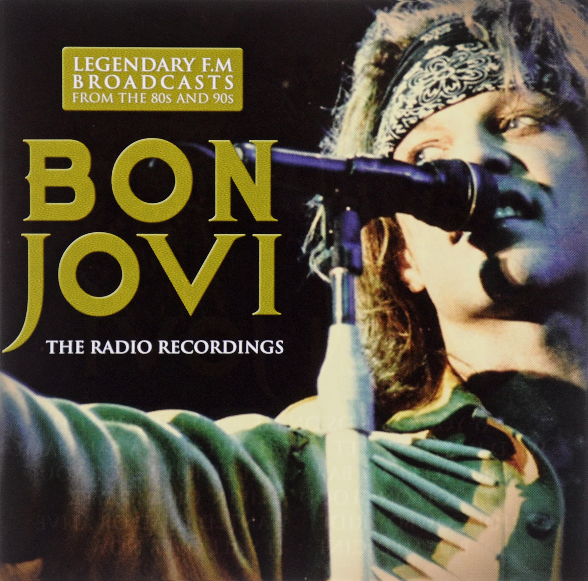 Bon Jovi. The Radio Recordings