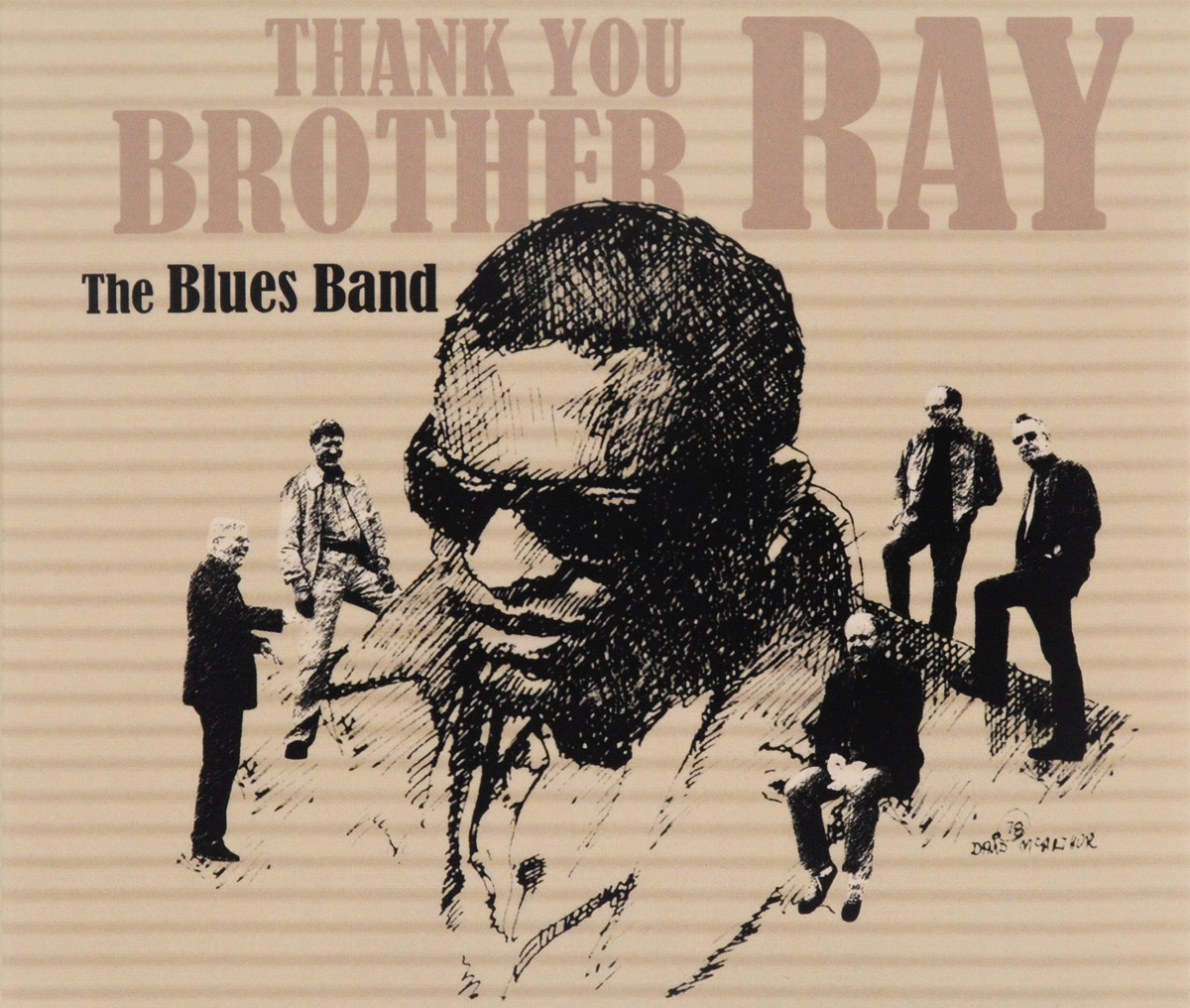 """Blues Band"" The Blues Band. Thank You Brother Ray"