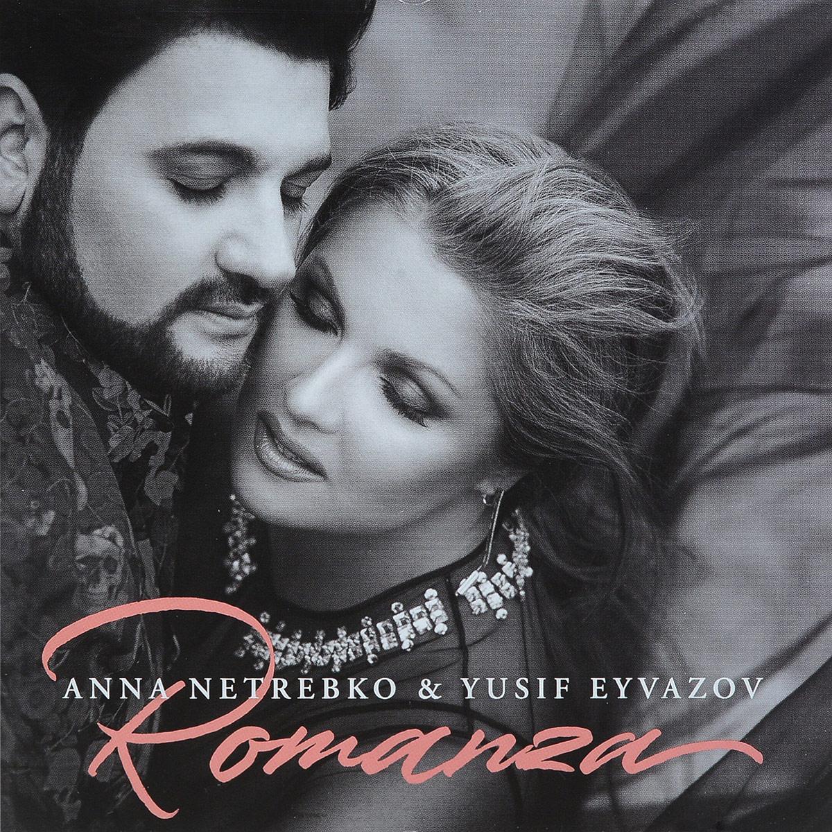 Anna Netrebko & Yusif Eyvazov. Romanza