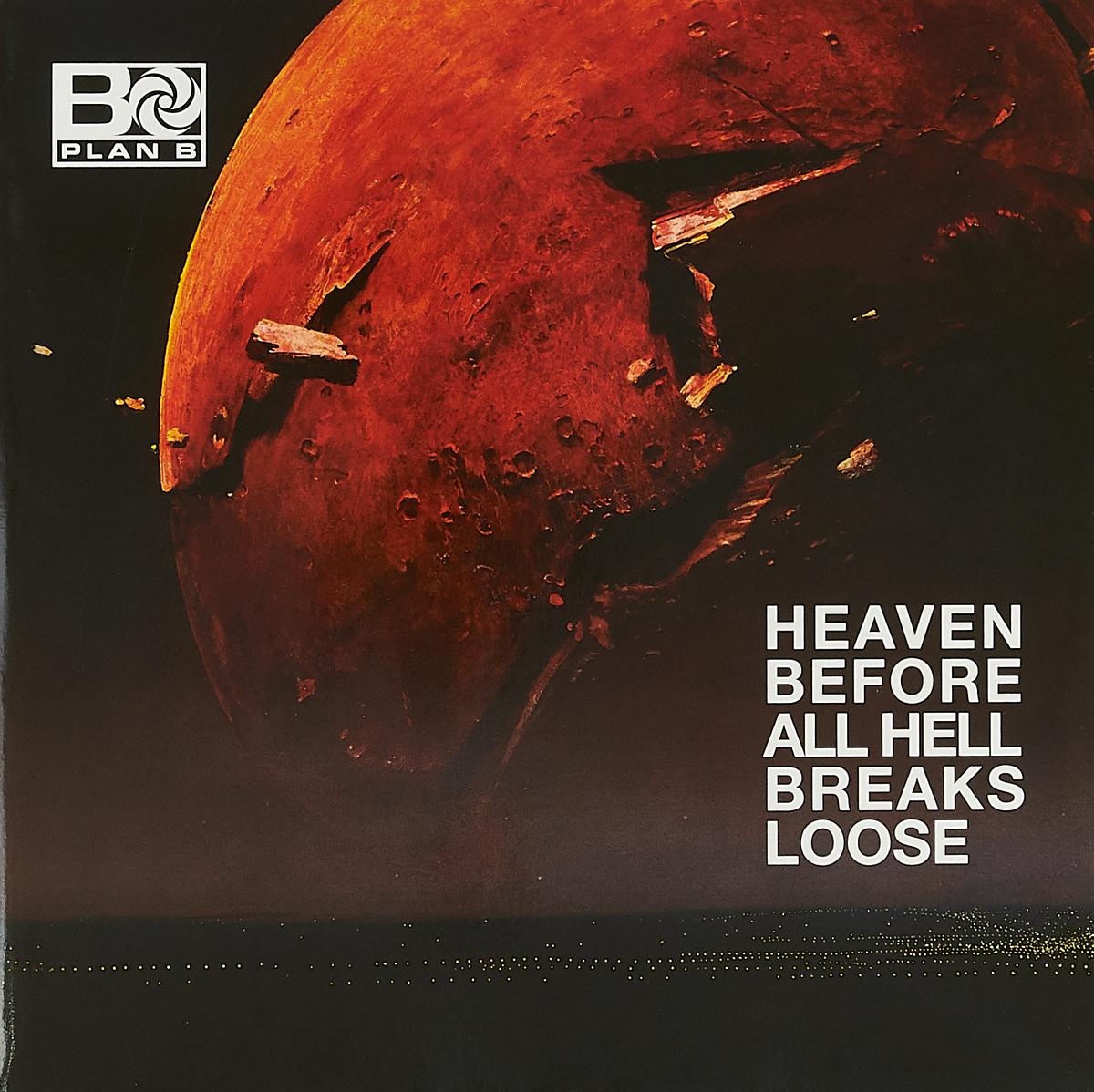 Plan B Plan B. Heaven Before All Hell Breaks Loose (2 LP) heaven n hell heaven