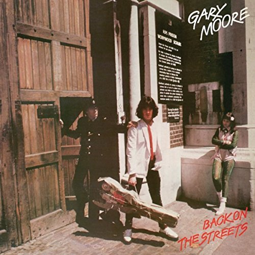 Гэри Мур Gary Moore. Back On The Streets gary moore gary moore after hours