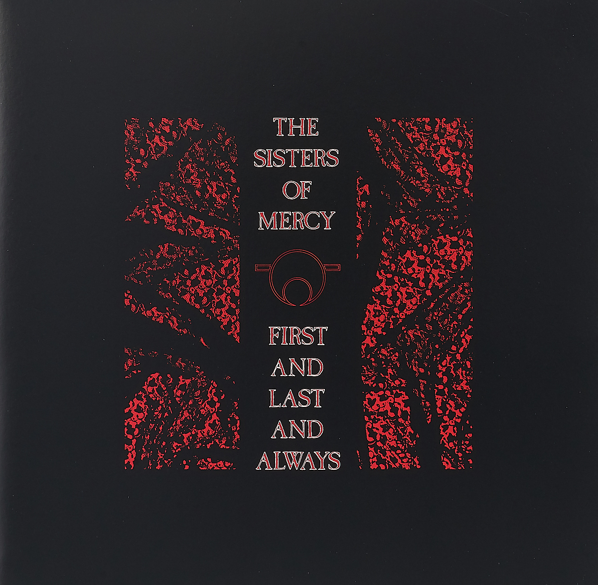 The Sisters Of Mercy The Sisters Of Mercy. First And Last And Always (LP) galsworthy j the first and the last