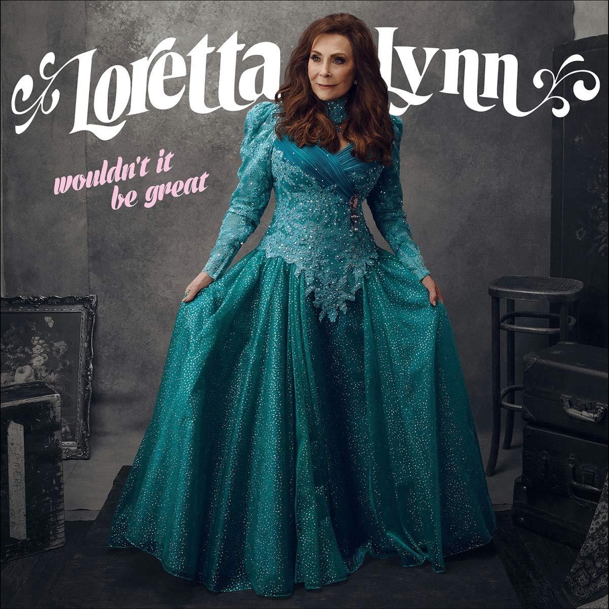 Лоретта Линн Loretta Lynn. Wouldn't It Be Great (LP)