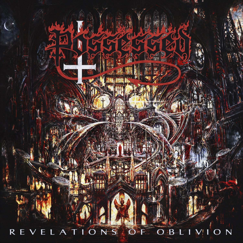 Possessed. Revelations Of Oblivion