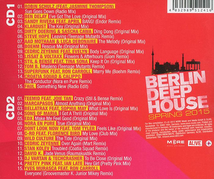 "Berlin Deep House. Spring 2015 (2 CD). Робин Шульц,Бен Делэй,Сэнди Ривера,Klar Dust,Steve Hope,""Teemid"",Marcapasos,Bellatrax,""Sons Of Maria"",EDX"