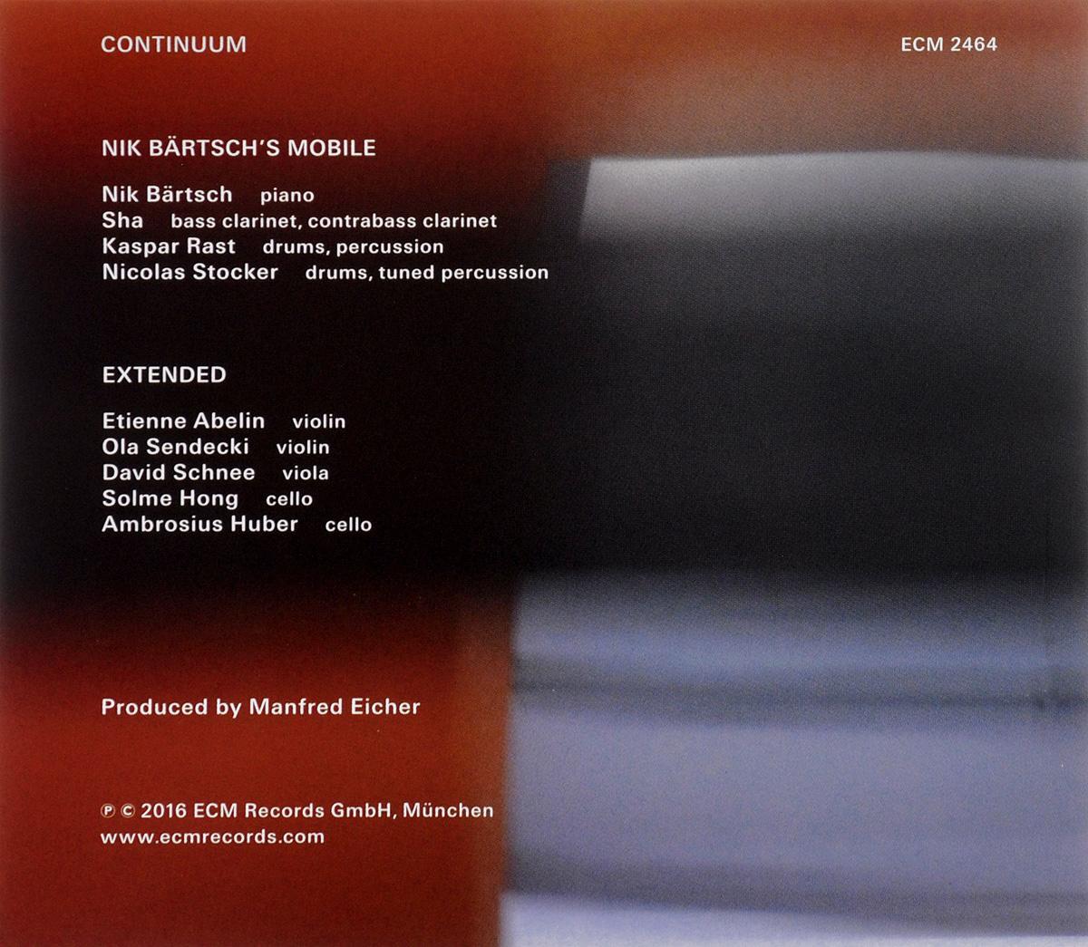 "Nik Bartsch's Mobile. Continuum. ""Nik Bartsch's Mobile"",Etienne Abelin,Ola Sendecki,David Schnee,Solme Hong,Ambrosius Huber"
