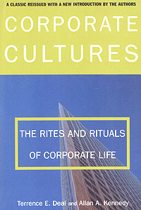 Обложка книги Corporate Cultures: The Rites and Rituals of Corporate Life