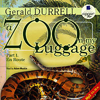 A Zoo in My Luggage. Part 1. En Route (аудиокнига MP3)