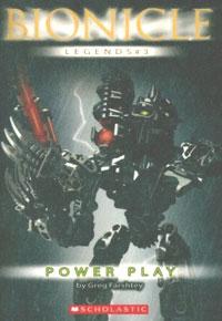 Обложка книги Power Play (Bionicle Legends)