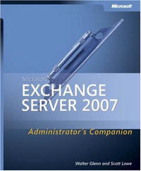 Обложка книги Microsoft  Exchange Server 2007 Administrator's Companion (Pro - Administrator's Companion)