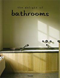 Обложка книги The Delight of Bathrooms