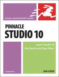 Обложка книги Pinnacle Studio 10 for Windows (Visual QuickStart Guide)