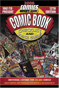 Обложка книги 2006 Comic Book Checklist & Price Guide: 1961-Present/Comics Buyer's Guide (Comic Book Checklist and Price Guide)