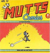 Обложка книги Who Let the Cat Out?: Mutts X (Mutts Comics)