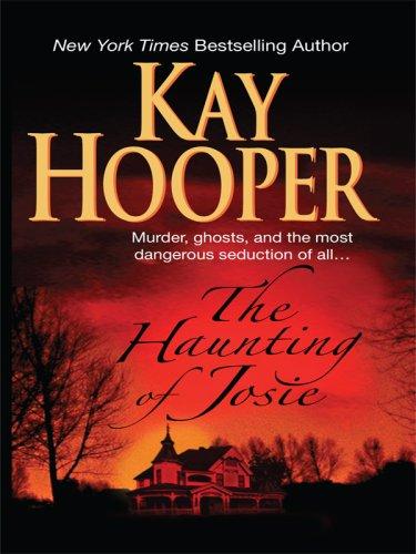 Источник: Kay Hooper, The Haunting of Josie (Thorndike Press Large Print Basic Series)