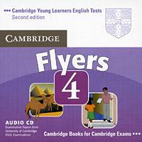 Cambridge Young Learners English Tests Flyers 4 (аудиокнига CD)