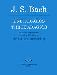 J. S. Bach. Drei Adagios