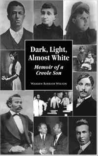 Источник: Warren Wilson, Dark, Light, Almost White - Memoir Of A Creole Son