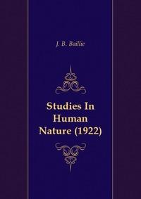 Studies In Human Nature (1922)