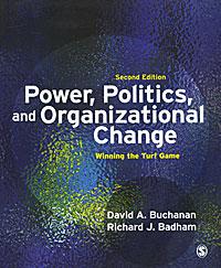 Power, Politics, and Organizational Change: Winning the Turf Game