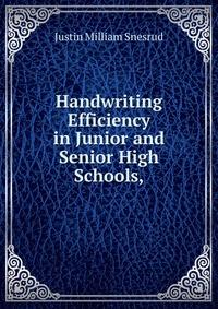 Источник: Justin Milliam Snesrud, Handwriting Efficiency in Junior and Senior High Schools