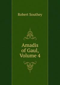 Обложка книги Amadis of Gaul, Volume 4