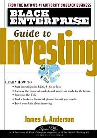 Источник: James A. Anderson, Black Enterprise Guide to Investing (Black Enterprise Series (Paper))