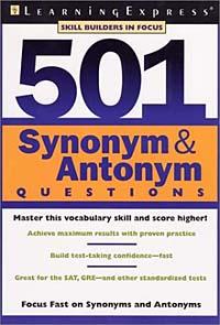 Источник: Brigit Dermott, 501 Synonym & Antonym Questions