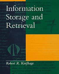 Источник: Robert R. Korfhage, Information Storage and Retrieval