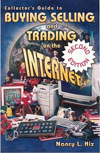 Источник: Nancy L. Hix, Collector's Guide to Buying, Selling, and Trading on the Internet