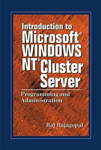 Источник: Raj Rajagopal, Introduction to Microsoft Windows NT Cluster Server: Programming and Administration
