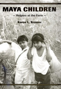 Источник: Karen L. Kramer, Maya Children : Helpers at the Farm