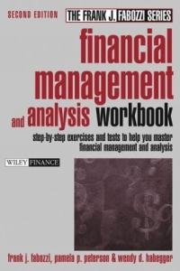 Источник: Pamela P. Peterson. Financial Management and Analysis Workbook : Step-by-Step Exercises and Tests to Help You Master Financial Management and Analysis (Frank J. Fabozzi Series)
