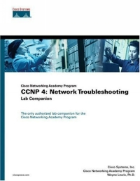 Источник: Inc. Cisco Systems, CCNP 4 : Network Troubleshooting Lab Companion (Cisco Networking Academy Program) (Cisco Systems Networking Academy Program (Paperback))