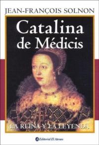 Источник: Jean-Francois Solnon, Catalina De Medicis / Catherine de Medicis: La Reina Y La Leyenda/ The Queen and the Legend