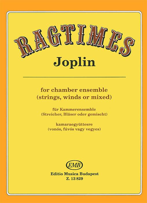 Источник: Joplin, Joplin: Regtimes for Chamber Ensemble (Strings, Winds or Mixed) / Fur Kammerensemble (Steicher, Blaser oder gemischt) / Kamaraegyutterse (vonos, fuvos vagy vegyes)