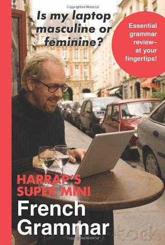 Источник: Harrap'S Super Mini French Grammar