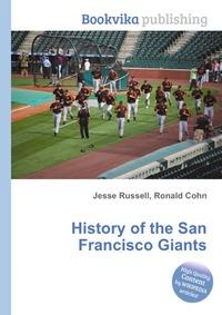 Источник: Jesse Russel, History of the San Francisco Giants