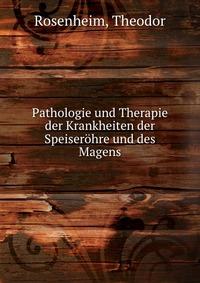 Источник: Theodor Rosenheim, Pathologie und Therapie der Krankheiten der Speiserohre und des Magens