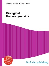 Источник: Jesse Russel, Biological thermodynamics