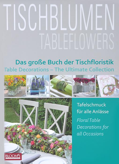 Источник: Hella Henckel, Tischblumen: Das grosse Buch der Tischfloristik