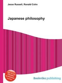 Источник: Jesse Russel, Japanese philosophy