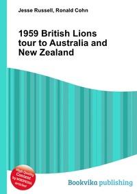 Источник: Jesse Russell, 1959 British Lions tour to Australia and New Zealand