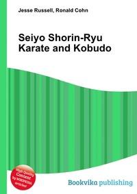 Источник: Jesse Russell, Seiyo Shorin-Ryu Karate and Kobudo