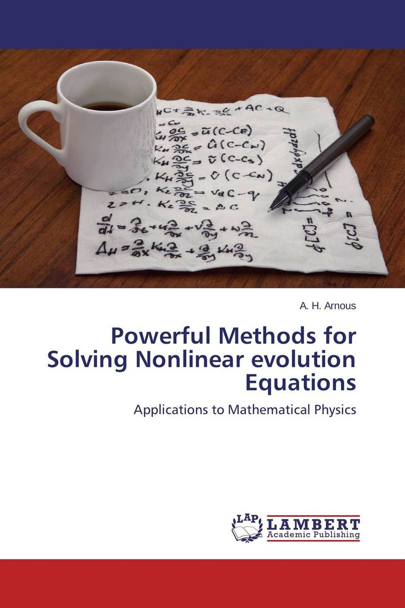 Источник: A. H. Arnous, Powerful Methods for Solving Nonlinear evolution Equations