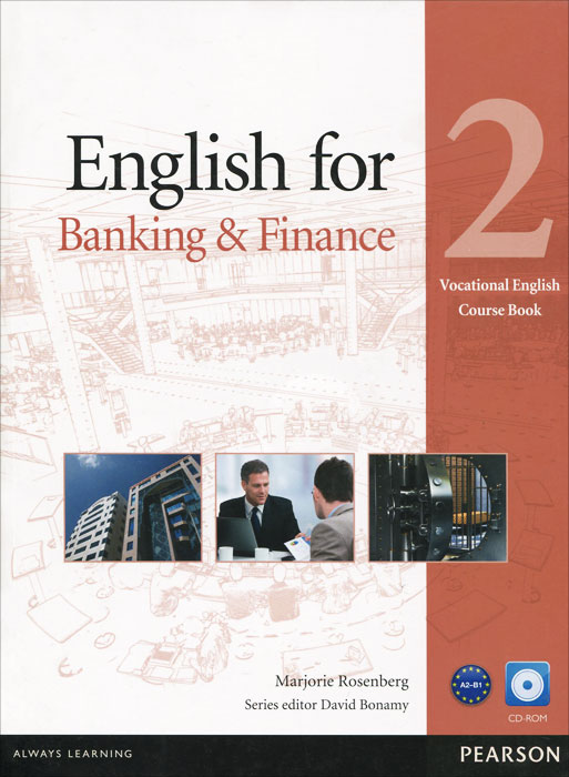 Источник: Marjorie Rosenberg, English for Banking & Finance: Level 2: Course Book (+ CD-ROM)